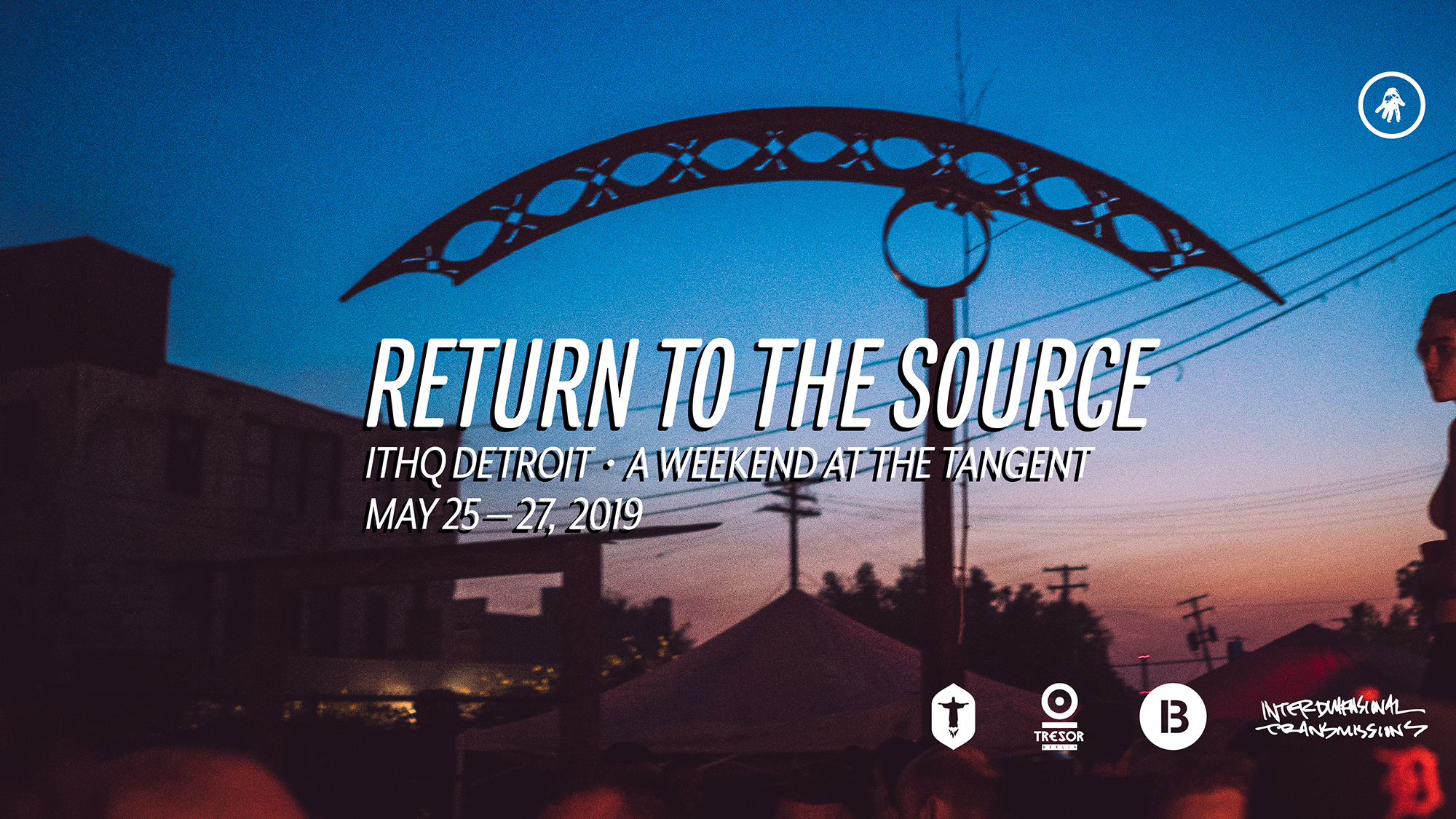 Return to the Source: May 25-27, 2019